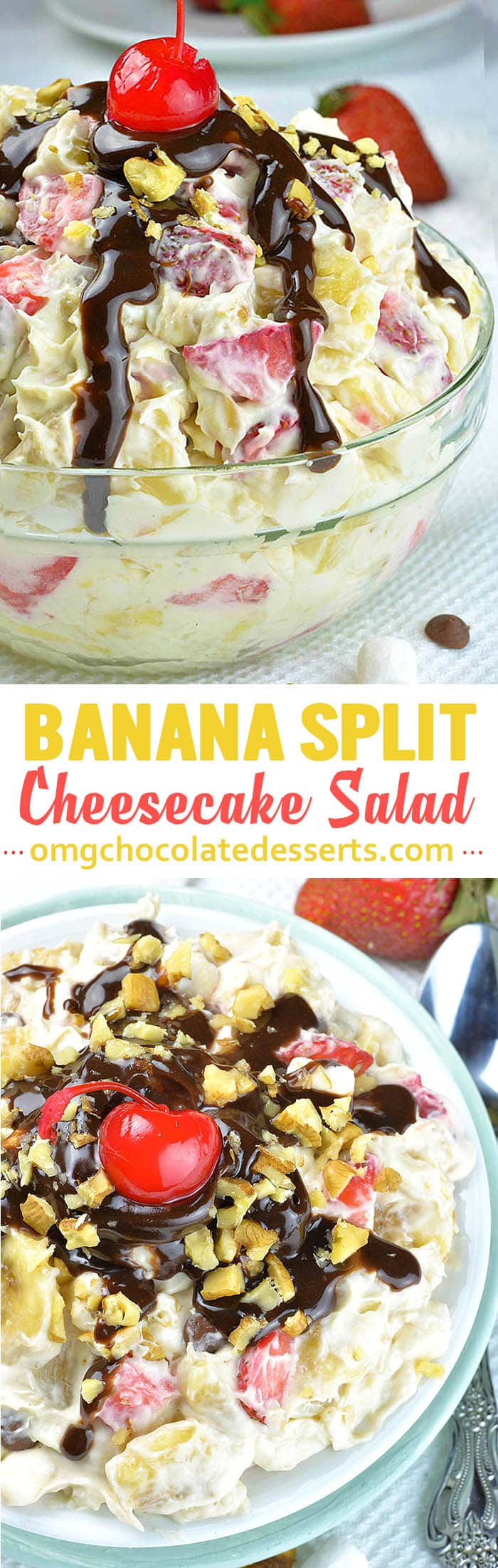 Banana Split Cheesecake Salad - Creamy vanilla pudding and whipped topping mixture loaded with bananas, fresh strawberriesand pineapple chunks is perfect way to trick your kids into eating some fresh fruits.