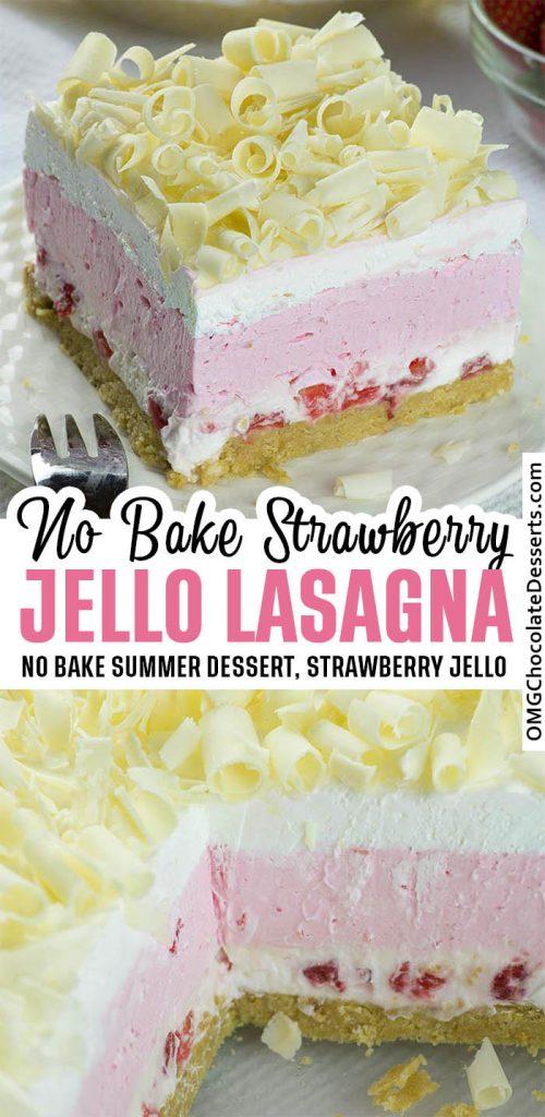 No Bake Strawberry Jello Lasagna is delicious layered dessert - twist on classic Strawberry Jello Pie.