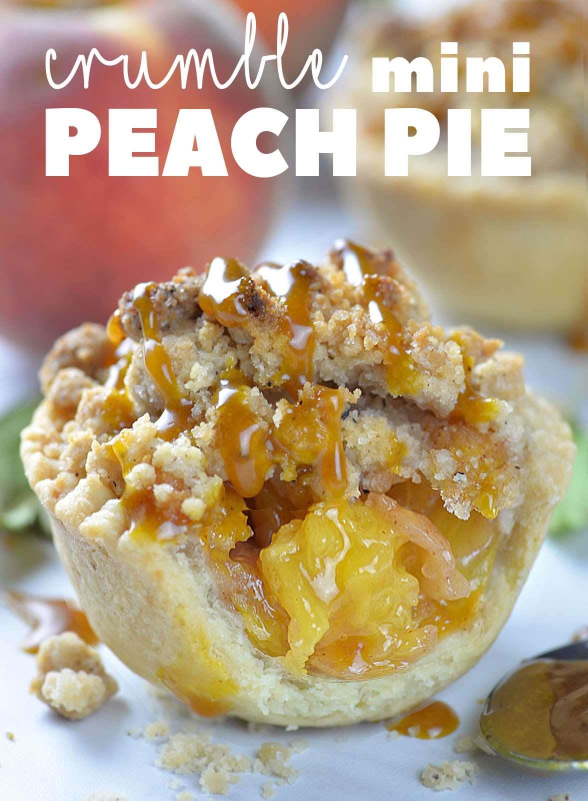 Crumble Mini Peach Pie The Best Peach Pie Recipe