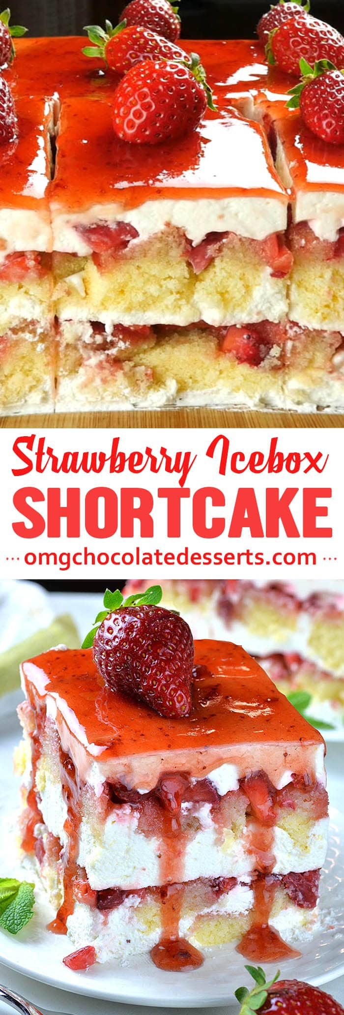 You don't have to choose between your favorite desserts with fresh strawberries: Strawberry Shortcake and Strawberry Icebox Cake.  Strawberry Icebox Shortcake is delicious twist on two classic spring and summer treats!