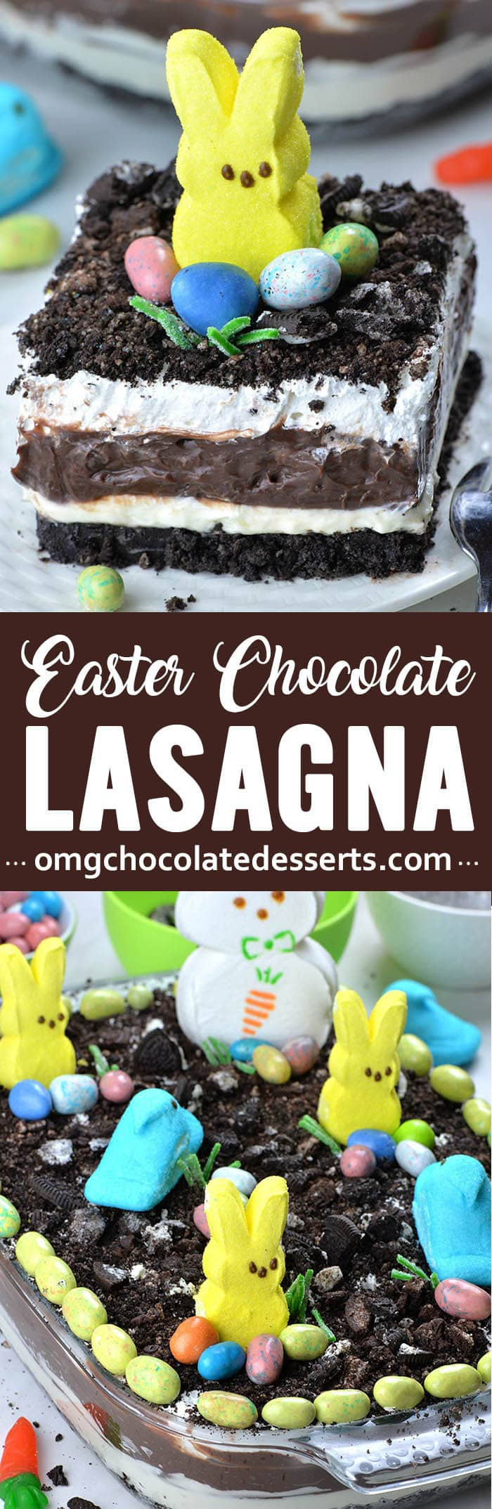Easter Chocolate Lasagna - No bake dessert with crushed Oreo, cream cheese, chocolate pudding and Cool Whip, garnished with Peeps and Easter egg candies is perfect addition for Easter table.