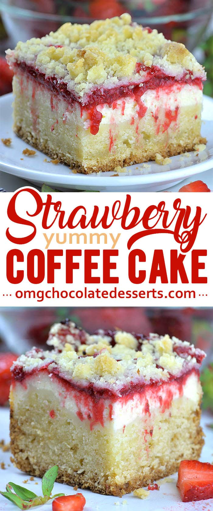 Strawberry Coffee Cake is delicious, moist, sweet and tangy breakfast or snack cake, but very satisfying dessert, too!