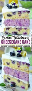 Two different images of Lemon blueberry Cheesecake Cake with title beside.