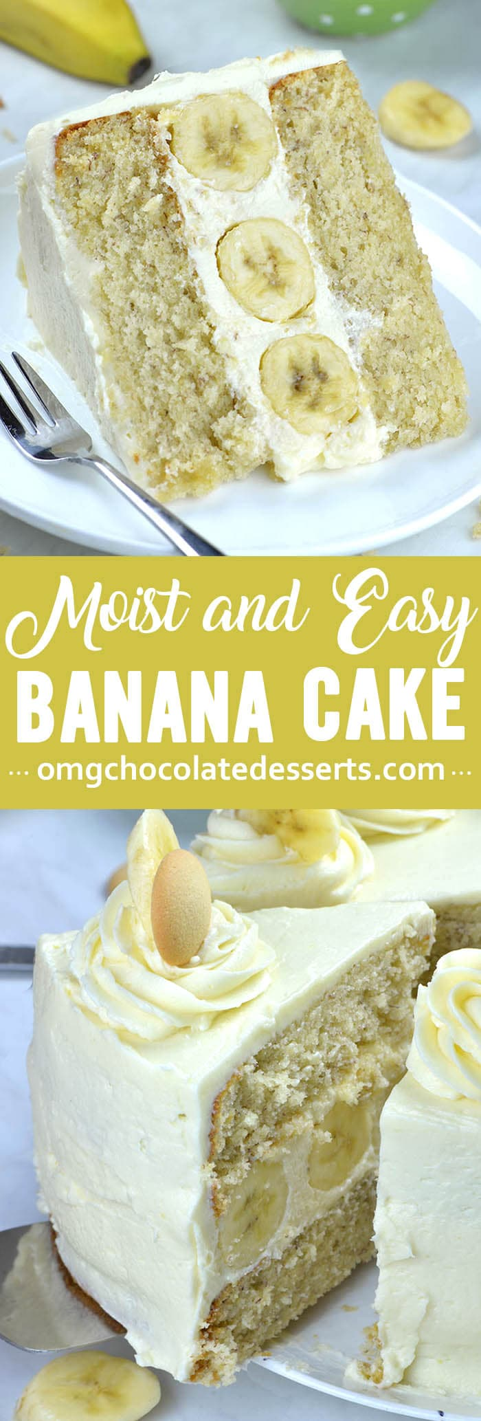 Layered banana cake with addition of whipped cream cheese frosting, stuffed with bananas in the center is perfect treat for banana lovers.