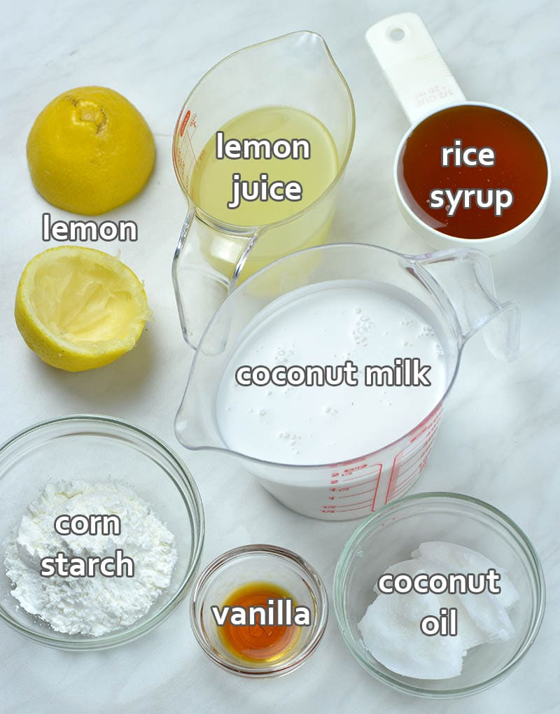 Ingredients for lemon custard: coconut milk and oil, lemon juice and zest, vanilla extract and corn starch.