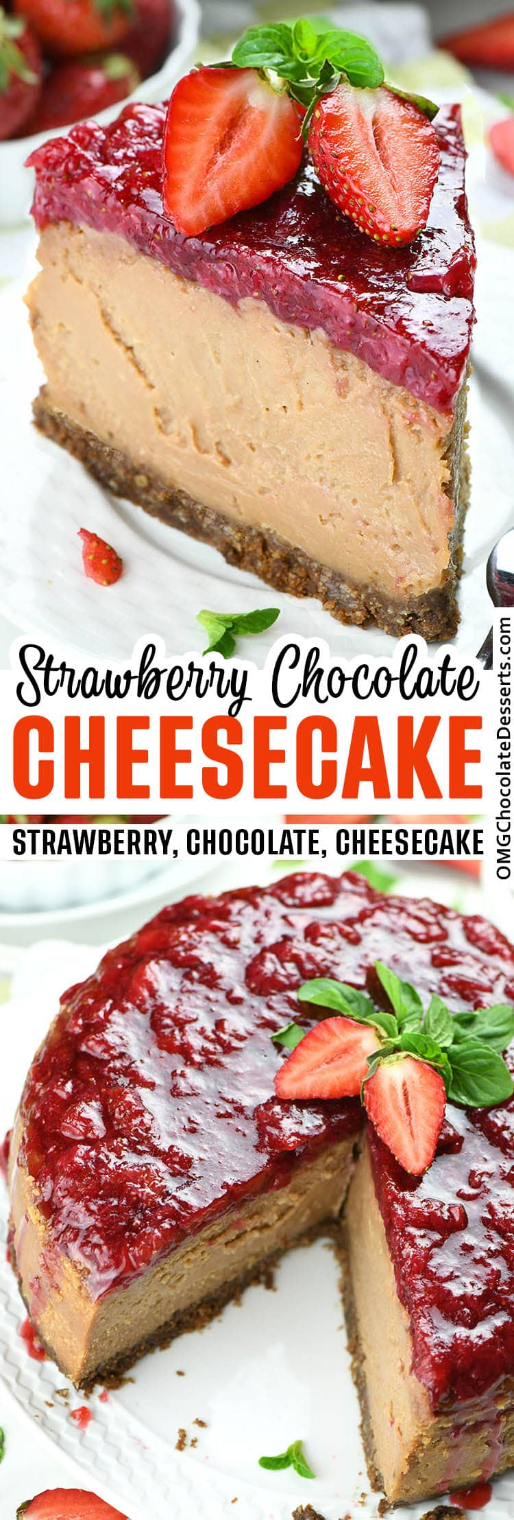 Two different images of Strawberry Chocolate Cheesecake with title between.