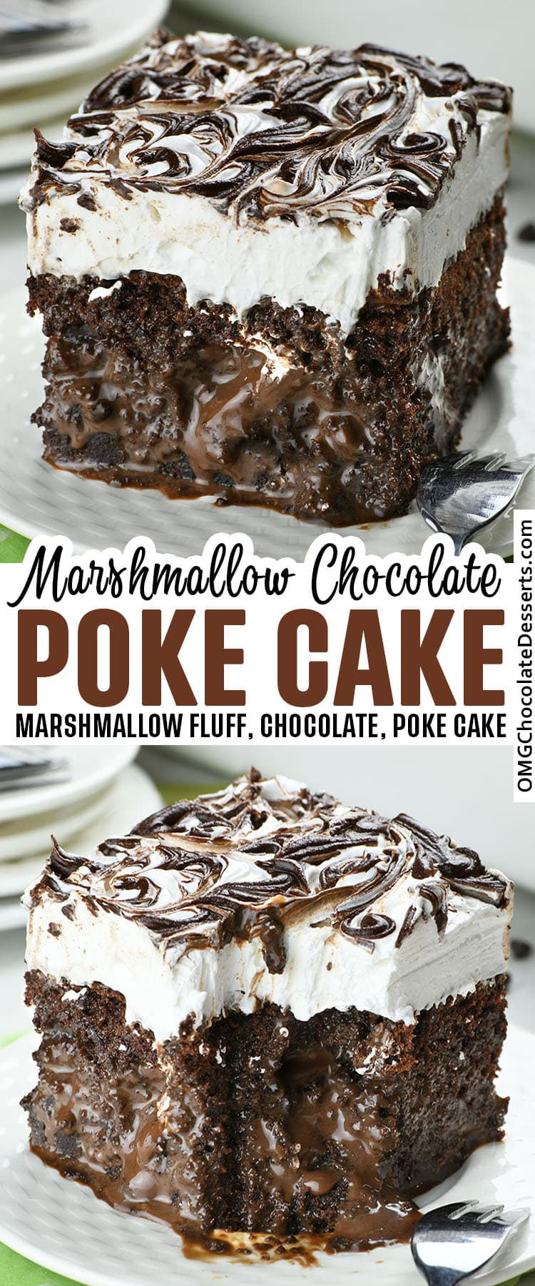 Two images of Marshmallow Chocolate Poke Cake with title beetween.