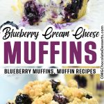 Two images of Blueberry Cream Cheese Muffins with recipe title between.